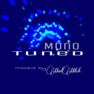 Mono Tuned