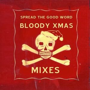A Bloody Christmas Mix, Part 7 !