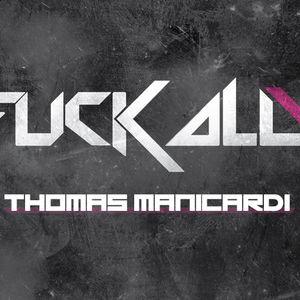 Fuck All - Thomas Manicardi