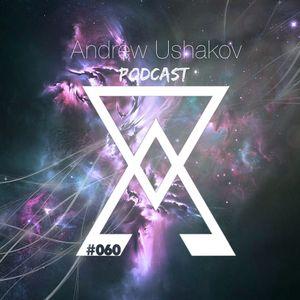 Andrew Ushakov Podcast #060
