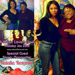 The Artist Behind The Art of Natalia Roxanne on A Music Lover's Soul 1-23-17