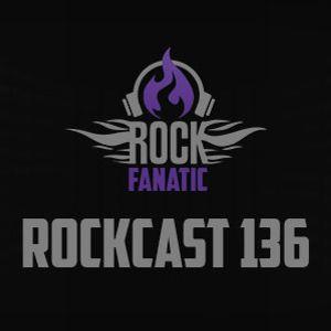 Rockcast 136
