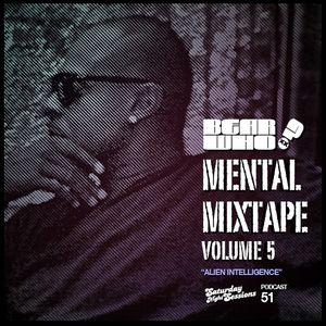 Bear Who? - The Mental Mixtape Vol. 5 / Episode 51