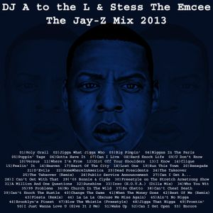 DJ A to the L - The Jay-Z Mix 2013