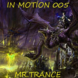 Mr.Trance - In Motion - 005
