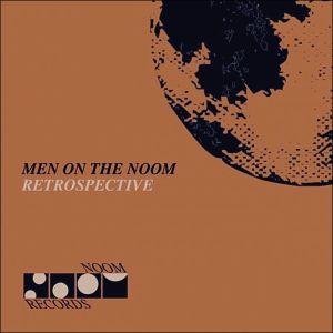 Men on the Noom (Retrospective)