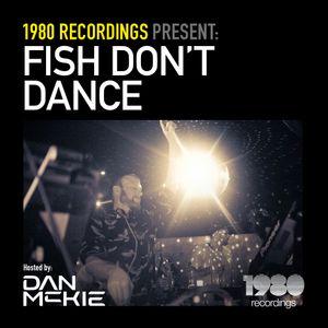Di.FM // Dan McKie - Fish Don't Dance Radioshow // September 2018 ( Live At Birdsnest, Nestival)