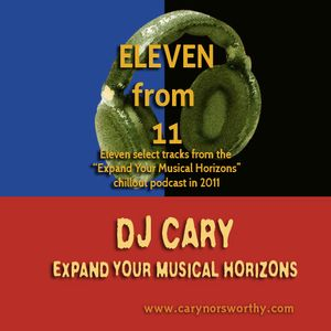 "Eleven from 11 (best of ""Expand Your Musical Horizons"" chillout podcast 2011)"