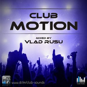 Vlad Rusu - Club Motion 089 (DI.FM)