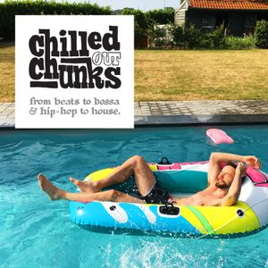 Chilled out Chunks vol. 17: Medline, Benny Sings, Common, The Kay Gee's, Herbie Hancock, Suff Daddy…
