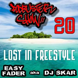DJ SKAR podbuster show 20 - lost in freestyle