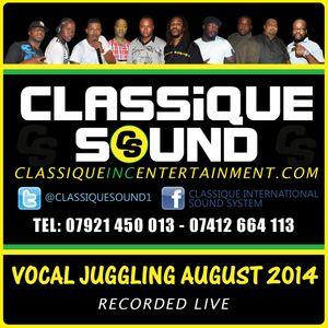 Classique Sound Live Vocal Juggling August 2014