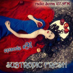 Ron Sky - Subtropic Fresh Radioshow (Episode 91)