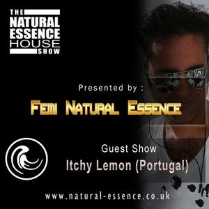 The Natural Essence House Show EP #107 Itchy Lemon