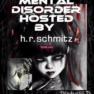 05.05.2012 - Mental Disorder hosted by H.R Schmitz special Guest LeX GoreCore