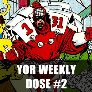 Your Weekly Dose #2