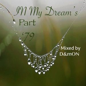 IN My Dream's Part 79 (Mixed by D&mON)