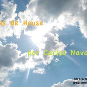 Aires de House // Carlos Navalón ** SESIÓN ANTIGUA 2011 **