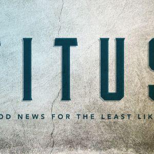 Titus pt. 5