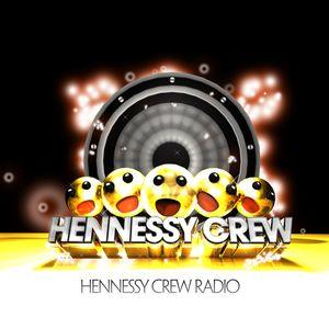 HENNESSY CREW RADIO PODCAST 1 (PT 2)