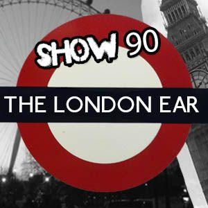 The London Ear on RTE 2XM // Show 90 // Aug 12 2015