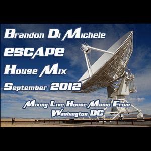 Brandon Di Michele - House Promo Mix - Escape September 2012