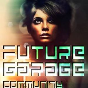 Future Garage Community Mix #8