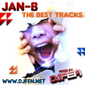 """DJ FEN - The Best Tracks """"Jan-B"""" Vol.1"""