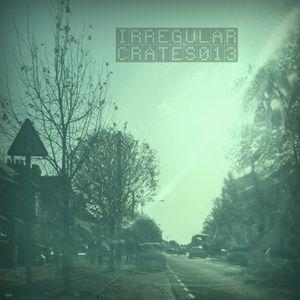 Irregular Crates Podcast 013