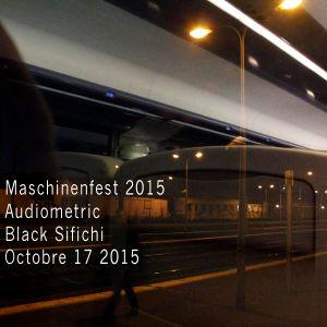 Audiometric 17 Oct 2015 Maschinenfest show