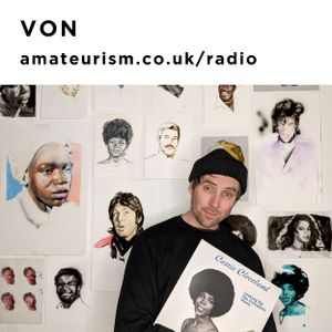 'Song of the Week' by Von for Amateurism Radio (Love Is The Message 10/2/2021)