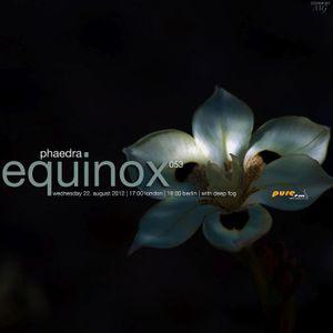 Phaedra - Equinox 053 [Aug 22 2012] on Pure.FM
