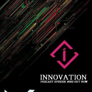 Dj INK INNOVATION PODCAST EPISODE #003