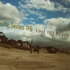 Skeptic Series #6 Cool Off Beach