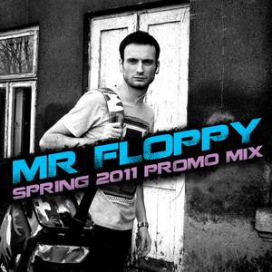 MR Floppy - Spring 2011 Promo Mix