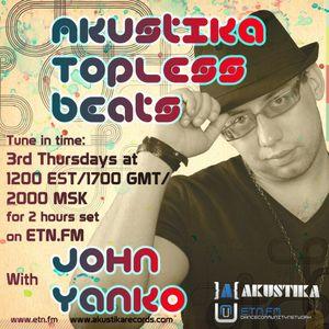 John Yanko - Akustika Topless Beats 25 - March 2010