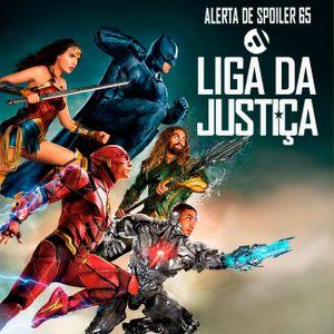 Cine Alerta - Alerta de Spoiler #65 - Liga da Justiça