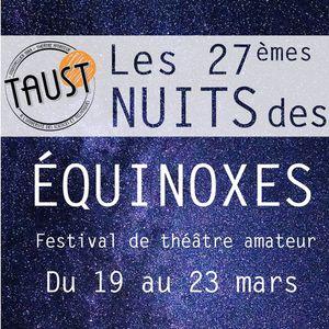 Matinale du 13 Mars 2018 - Le Festival Les Nuits des Equinoxes