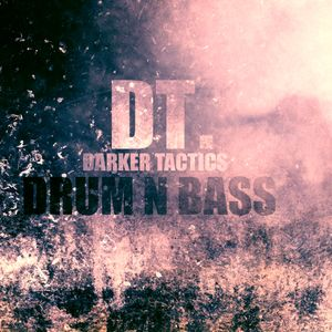 DJ Scave DT. Darker Tactics Drum n Bass mix 20.12.16