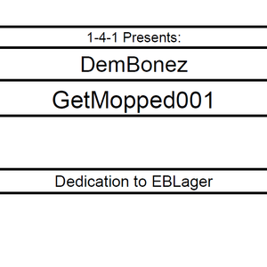 DemBonez - GetMopped001
