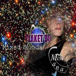 Miss Mana Mixed Moods Planet90 mix