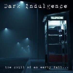 Dark Indulgence 09.26.21 Industrial   EBM   Dark Techno Mixshow by Scott Durand : djscottdurand.com