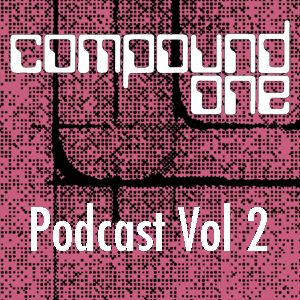 Compound One Podcast Vol 2