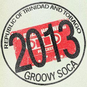 Alonzo Horning - Trinidad Carnival 2013 Groovy Soca Mixdown