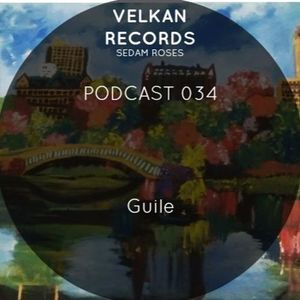 Velkan Records Podcast 34 - Guile