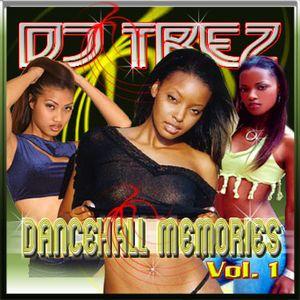 DJ Trez - Dancehall Memories