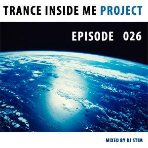 Dj Stim - Trance Inside Me Episode 26