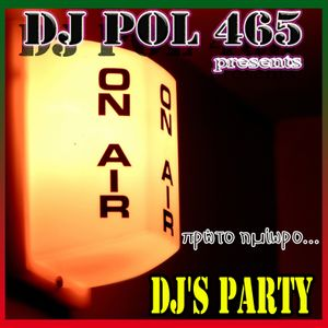 DJ POL465 - DJ s Party (πρώτο ημίωρο) by pol465 favoriters  abda5552899