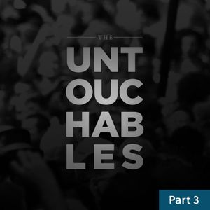 The Untouchables / Part Three / September 26 & 27