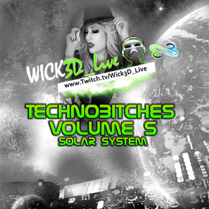 Wick3D - TechnoB!tches Vol.5 - Solar System